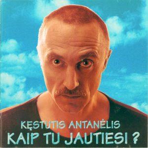 K. Antanėlio dainų, sukurtų 1965 - 2000, albumas