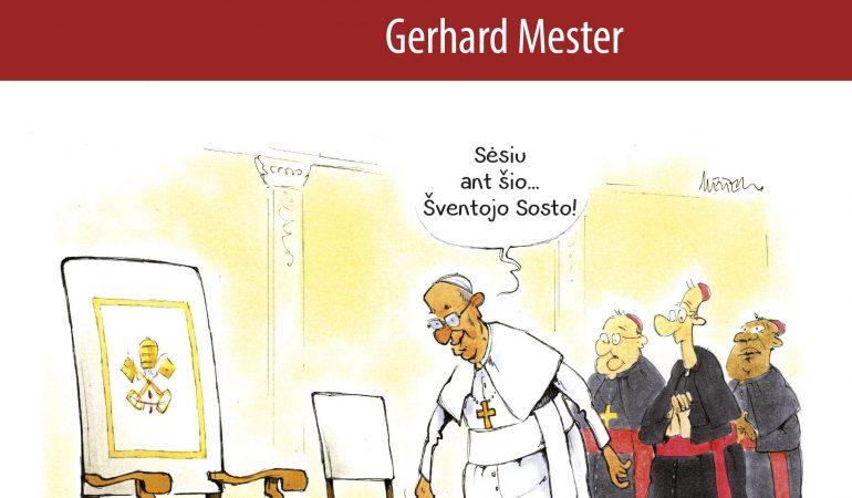 """""""Ak, tas Pranciškus"""" – netikėtas žvilgsnis į Popiežių"""