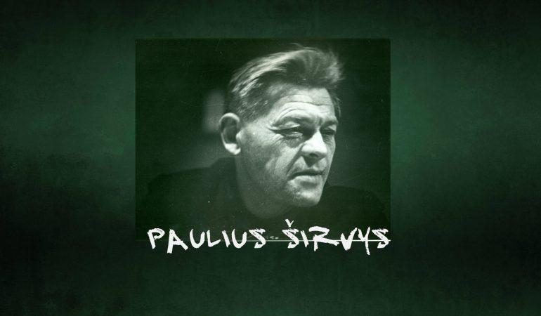 """Paulius Širvys: """"Liepsnoja? Ir tegu!"""""""