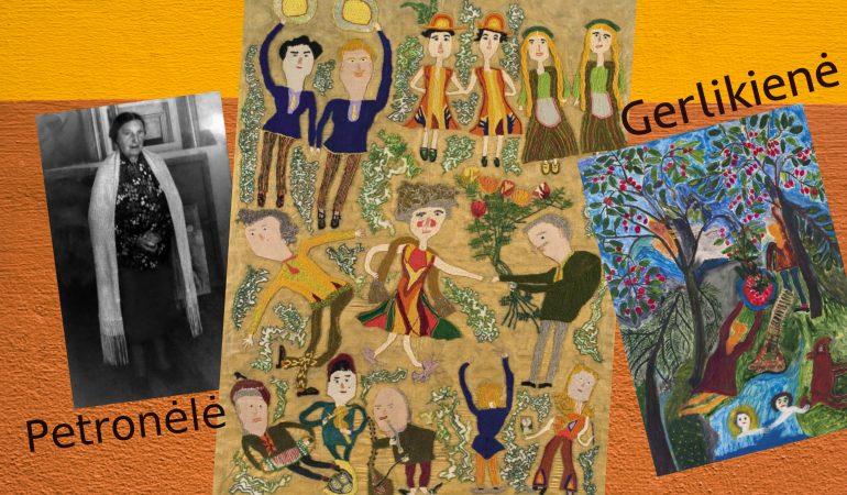 Petronėlė Gerlikienė: gaivališka naiviojo meno kūrėja