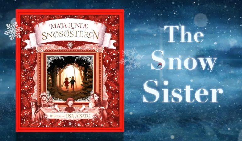 """""""Sniego sesė"""" – nepamirštama kalėdinė istorija visai šeimai"""