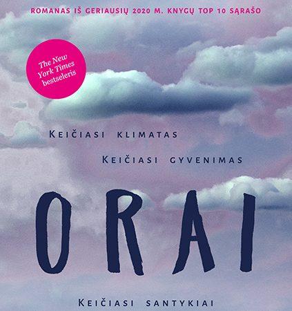 """Romano """"Orai"""" autorė J. Offill: """"Rūpestis – tai viskas, ką turime"""""""